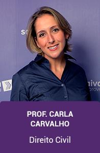 Direito Civil: Professora Carla Carvalho