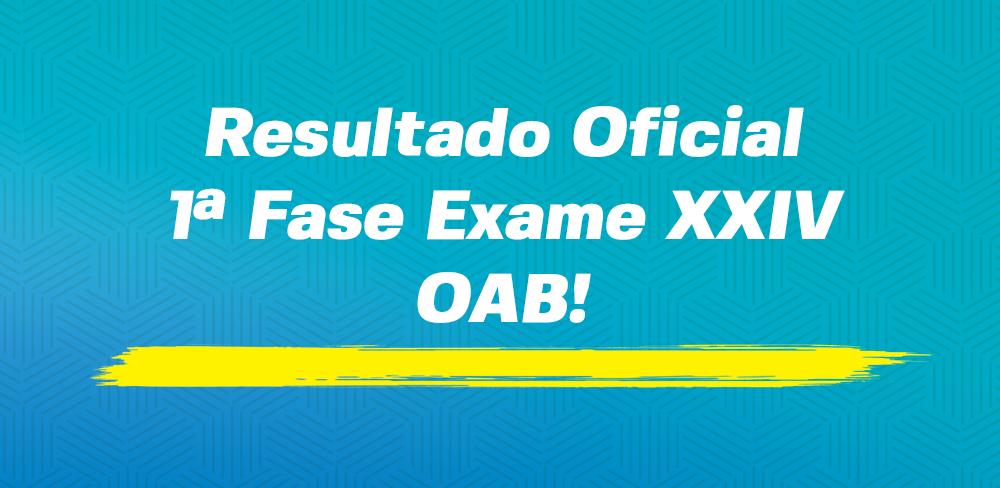 Resultado 1ª fase Exame XXIV da OAB