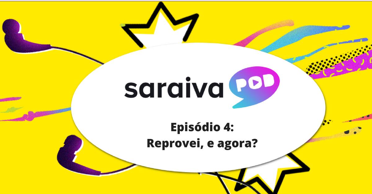 Saraiva Pod: Reprovei na OAB, e agora?