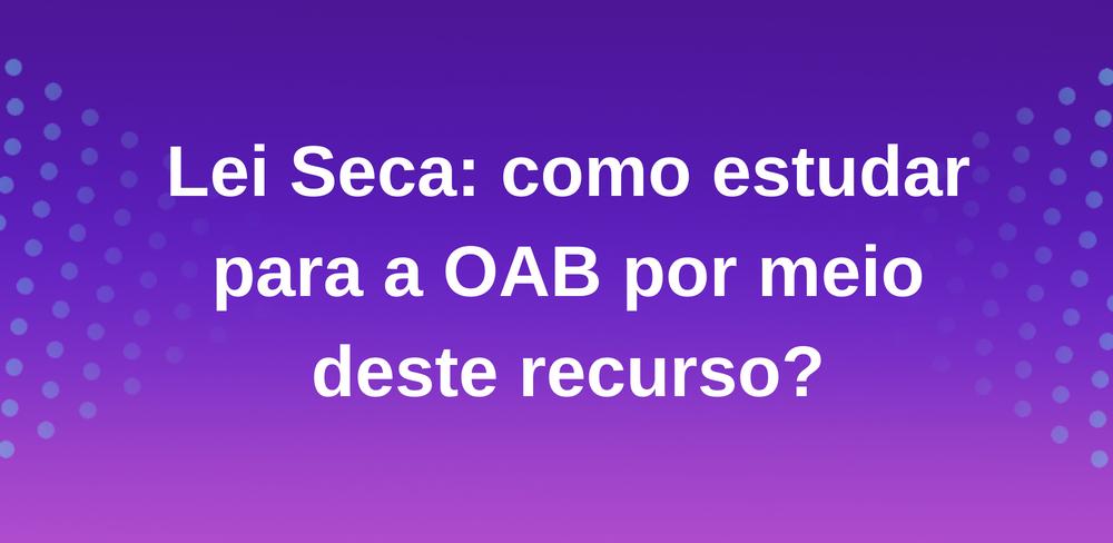lei-seca-oab