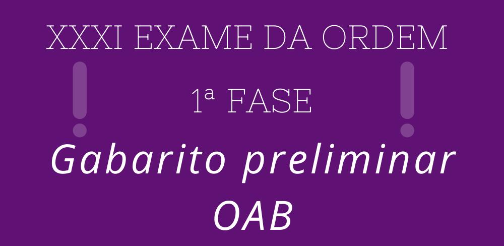 Gabarito Preliminar da OAB exame XXXI